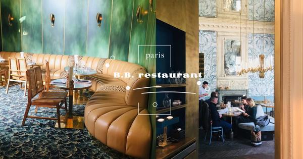 巴黎年度最美餐廳 B.B.|下一間納入口袋名單的網美餐廳