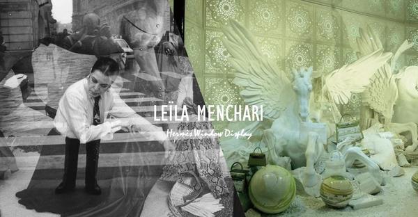 [焦點人物] Hermès傳奇櫥窗設計師Leïla Menchari 奇幻夢境的櫥窗說書人&nbsp