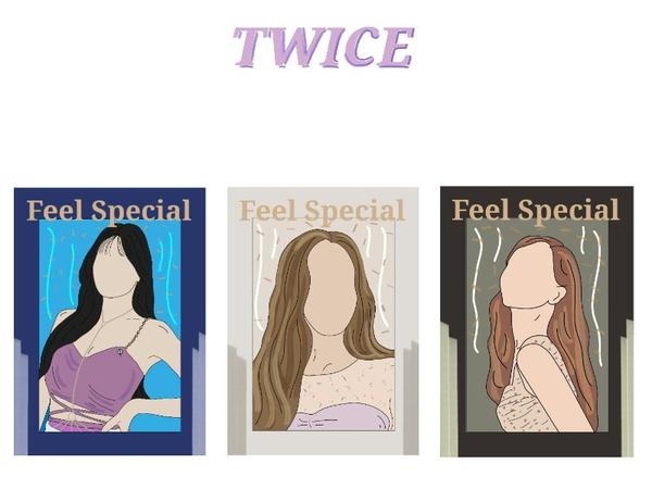 Twice《Feel Special 》飯繪- 「You make me feel special.