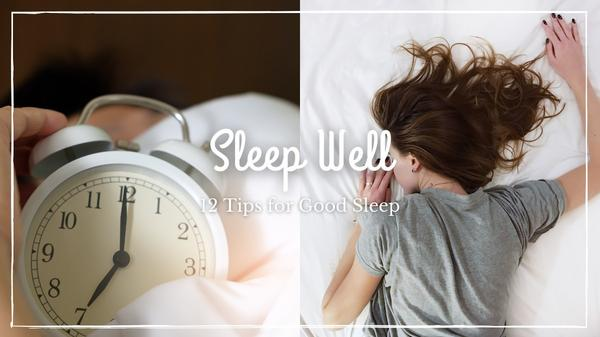 《Sleep Well》終結失眠:健康睡眠的12項守則   晚上難入睡