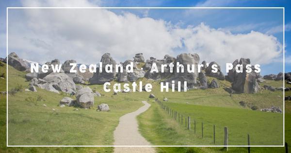 【紐西蘭】亞瑟山口 Arthur's Pass | 落在納尼亞傳奇中的奇岩巨石 Castle Hil